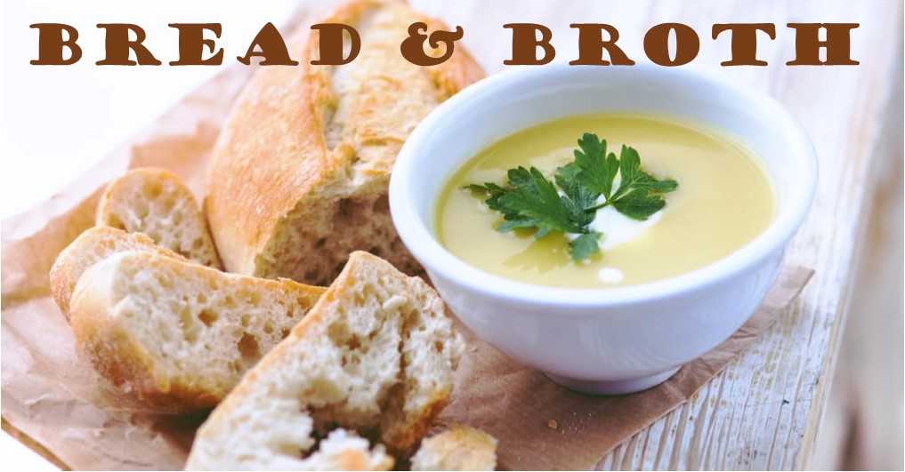 Bread & Broth Workshop